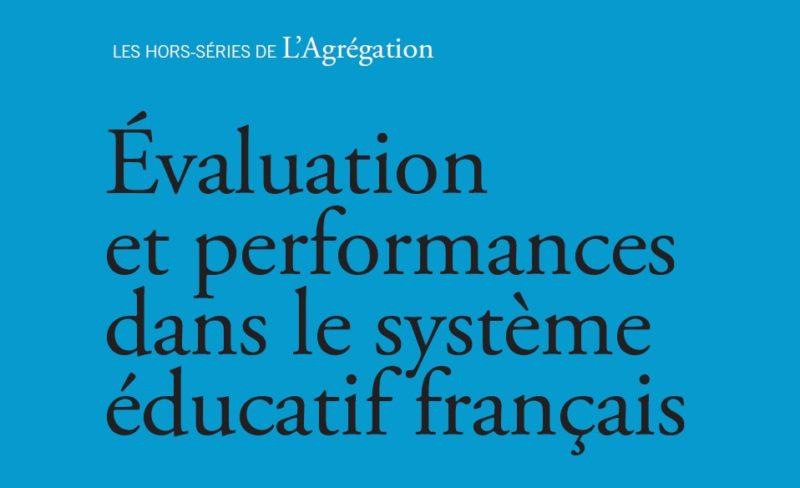 Evaluation et performances dans le système éducatif français