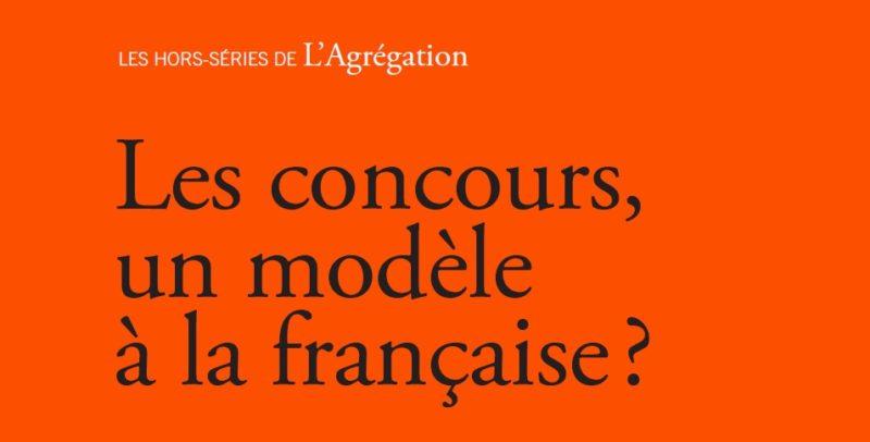 Les concours, un modèle à la française ?