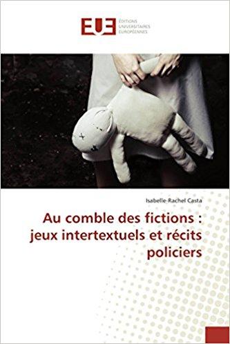 Au comble des fictions – Isabelle-Rachel Casta