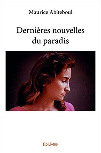 Dernières nouvelles du paradis – Maurice Abiteboul
