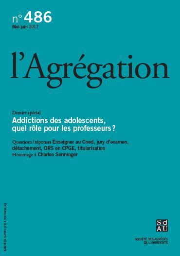 N°486 – Addictions des adolescents, quel rôle pour les professeurs ?