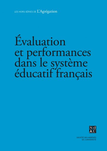 Numéro spécial – Évaluation et performances dans le système éducatif français