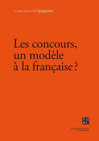Numéro spécial – Le concours, un modèle à la française ?