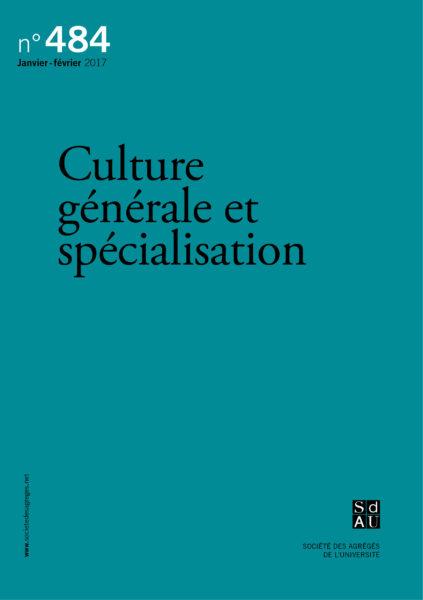 N°484 – Culture générale et spécialisation