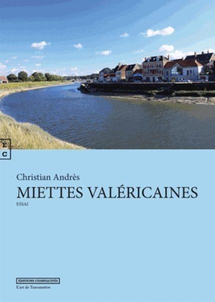 Miettes valéricaines – Christian Andrès