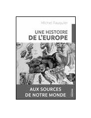 Une Histoire de l'Europe – Michel Fauquier